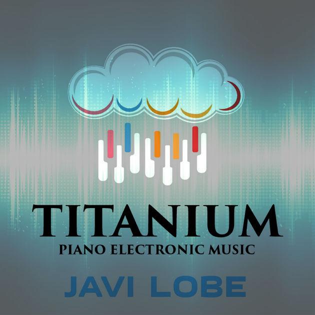 Javi Lobe - Titanium