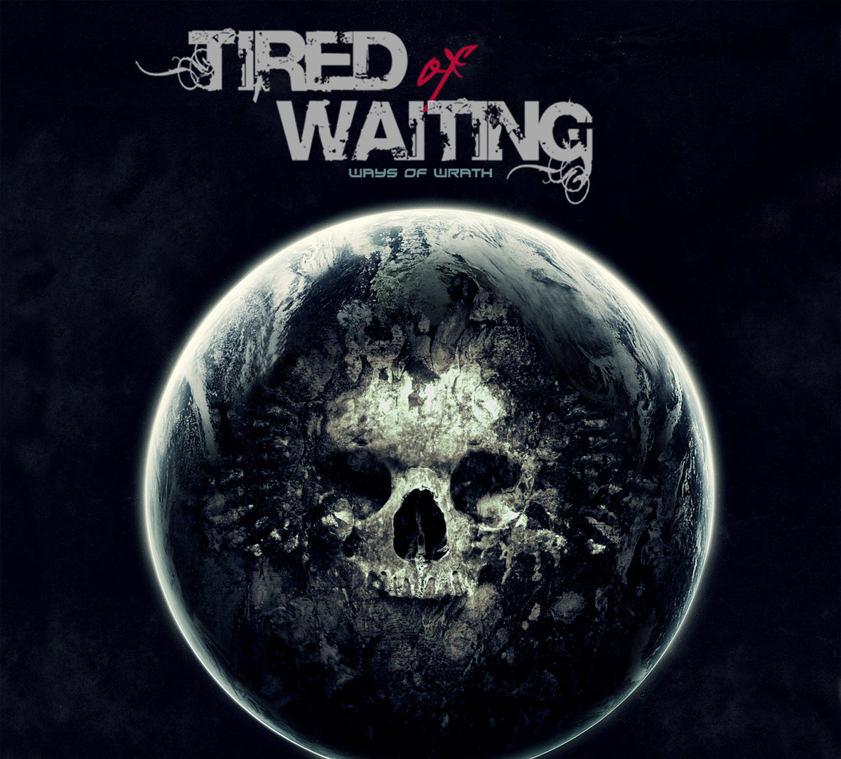 Tired of Waiting - Ways of Wrath
