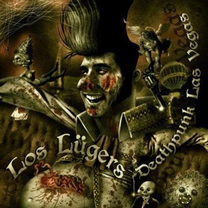 Los Lügers - Deathpunk Las Vegas