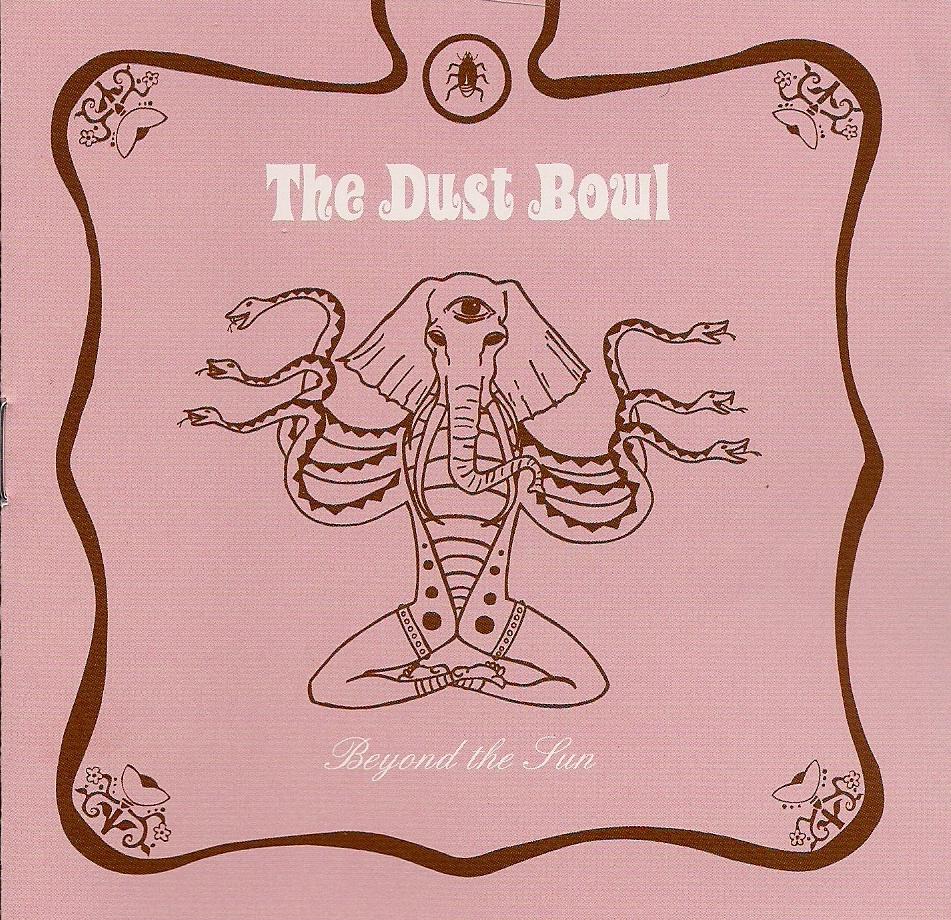 The Dust Bowl - Beyond The Sun