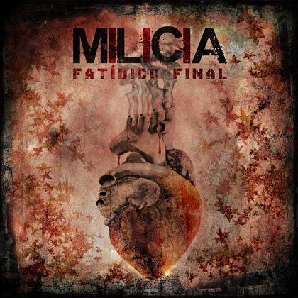 Milicia - Fatídico Final