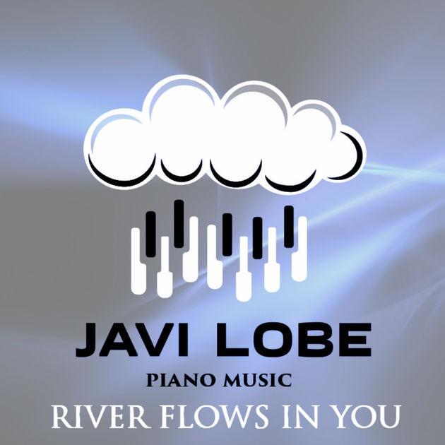 Javi Lobe - River Flows In You