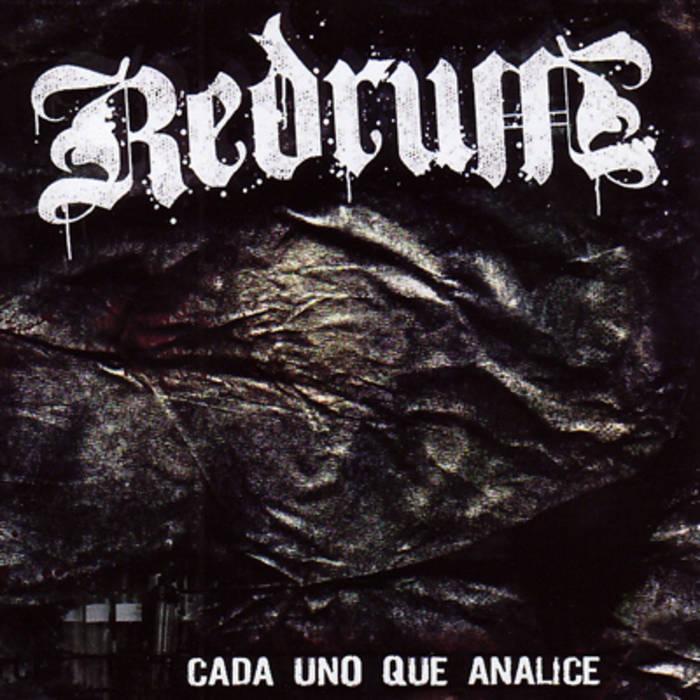 Redrum - Cada Uno Que Analice