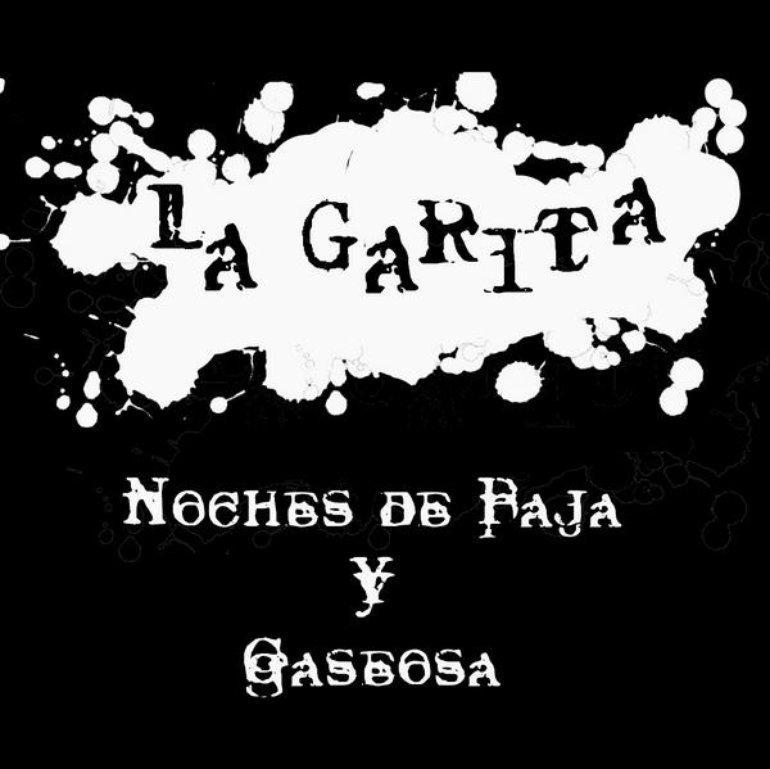 La Garita - Noches de Paja Y Gaseosa