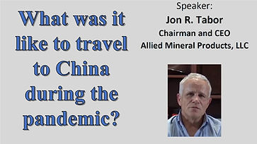 Jon Tabor from Allied Mineral speaks about traveling to China during the pandemic