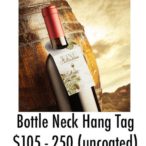 Bottle Neck Hang Tag - 250 uncoated