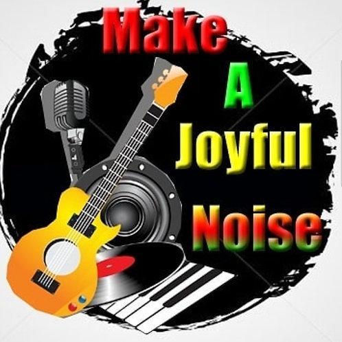 "Print - Make A Joyful Noise - 5""x5""/ Heat Transfer"