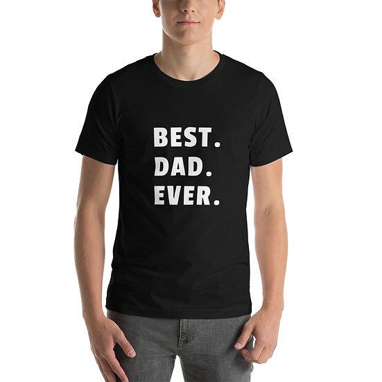 T-Shirt - Best. Dad. Ever.