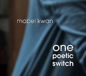 Mabel Kwan One poetic Switch album cover