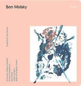 Ben Melsky Ensemble Dal Niente Album cover
