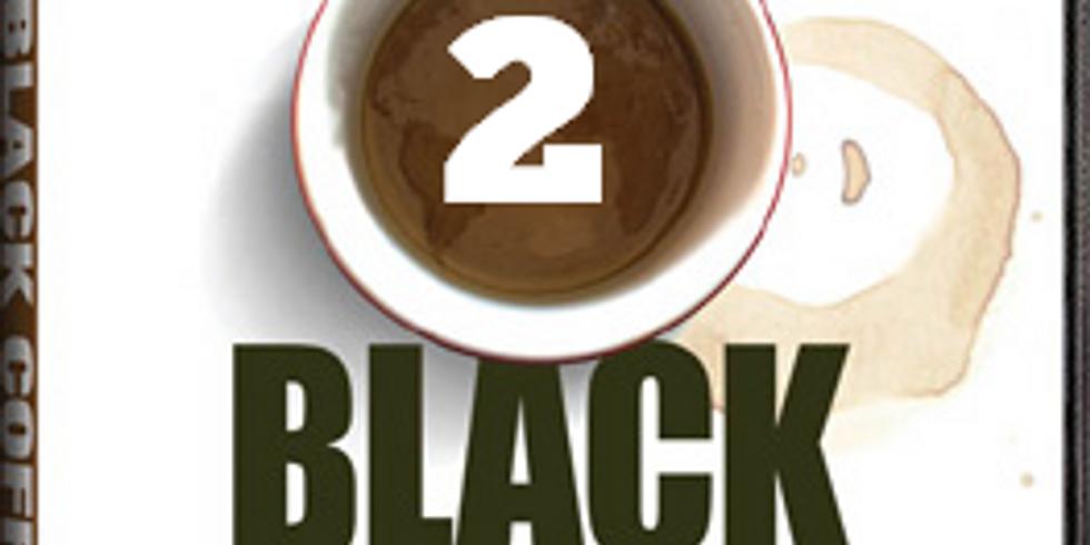 DOCUMENTAL BLACK COFFEE (2ª parte)