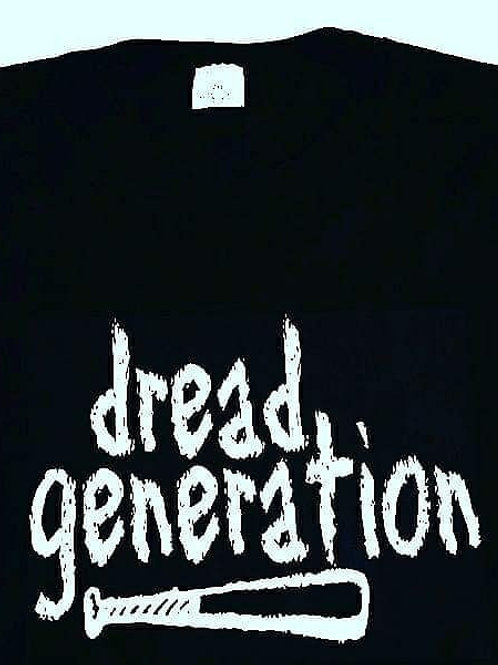 Dread Generation