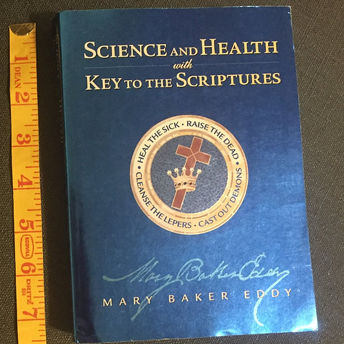 Science and Health with Key to the Scriptures by Mary Baker Eddy