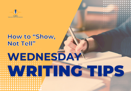 """How to """"Show, Not Tell"""""""