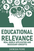 Educational Relevance: Real-world Application and necessary concepts
