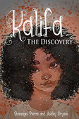Kalifa: The Discovery  (Kalifa's Adventures Book 1)