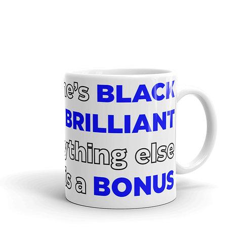 BLACK. BRILLIANT. BONUS. Mug