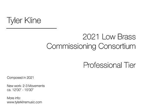 2021 Low Brass Commissioning Consortium (Professional Level)