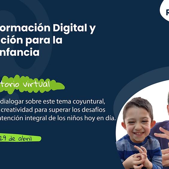 Webinar: Transformación digital y la innovación para la primera infancia