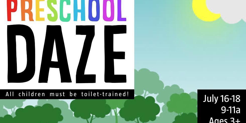 7/16-18 - Preschool Daze