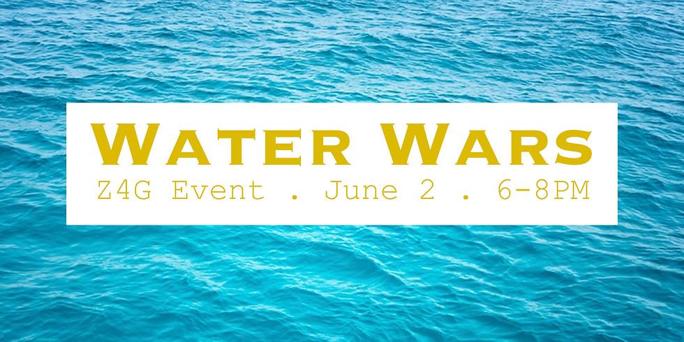 6/2 - Water Wars