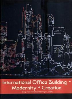 International Office Building - Modernity + Creation