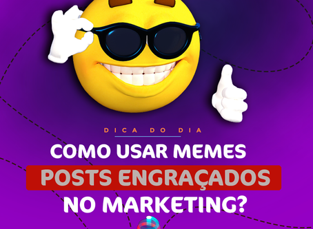 Como usar memes no Marketing em posts