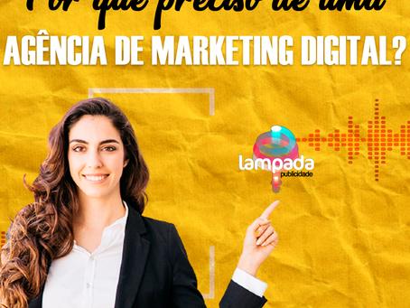 Por Que Eu Preciso De Uma Agência De Marketing Digital?