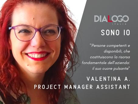 DIALOGO Sono Io - Valentina V. - Project Manager Assistant