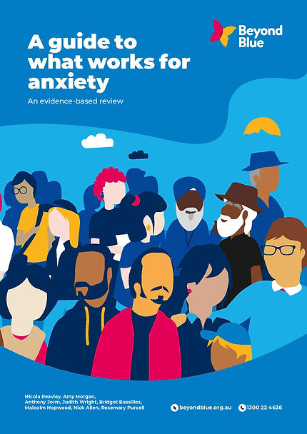 A guide to what works for anxiety - An e