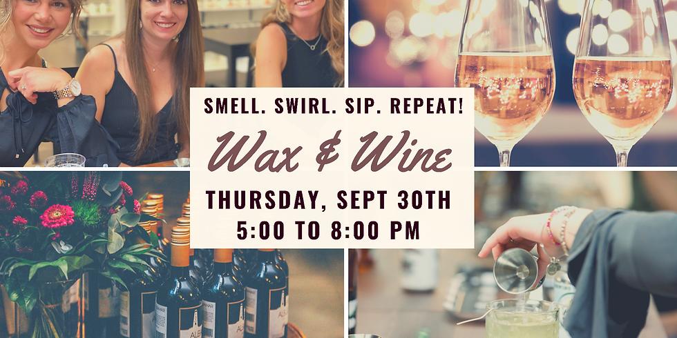 Wax & Wine