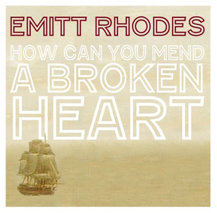 "Emitt Rhodes red vinyl seven inch single ""How Can You Mend A Broken Heart."""
