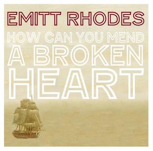 """Emitt Rhodes red vinyl seven inch single """"How Can You Mend A Broken Heart."""""""