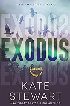Exodus (Book 2 in the Ravenhood Duet) by Kate Stewart