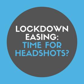 Lockdown Easing : Time for Headshots?