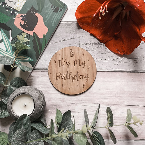 It's My Birthday Disc Oak Wooden Photography Props