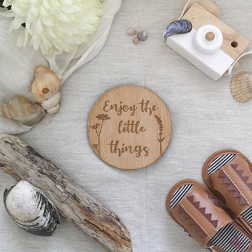 Enjoy The Little Things Disc LARGER Oak Wooden Photography Props
