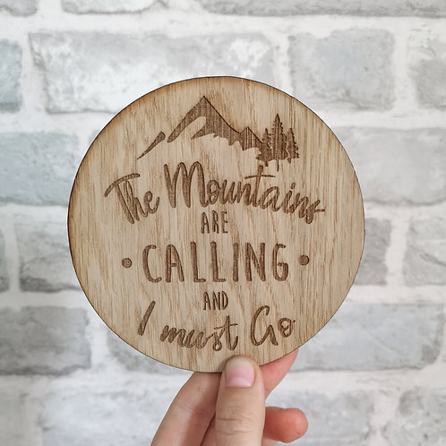Mountains are Calling Disc LARGER Oak Wooden Photography Props
