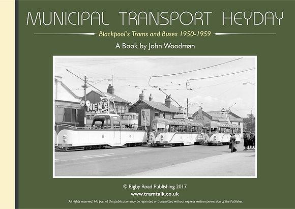 MUNICIPAL TRANSPORT HEYDAY BUSES & TRAMS 1950-59