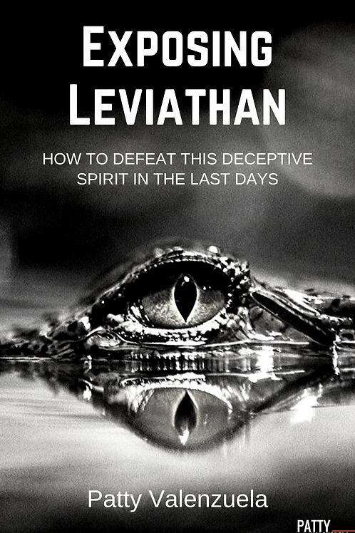 Exposing Leviathan- How to Defeat This Deceptive Spirit in the Last Days (eBook)
