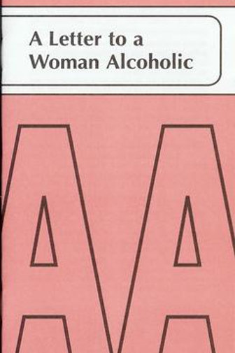 Letter To A Woman Alcoholic