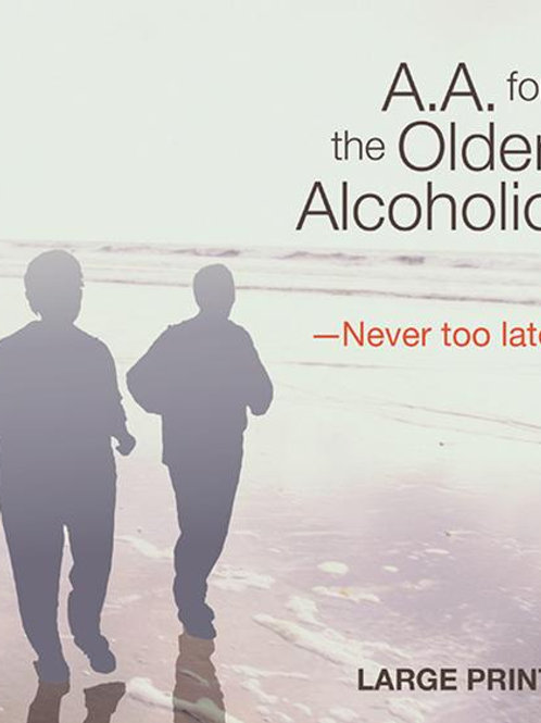 AA For The Older Alcoholic