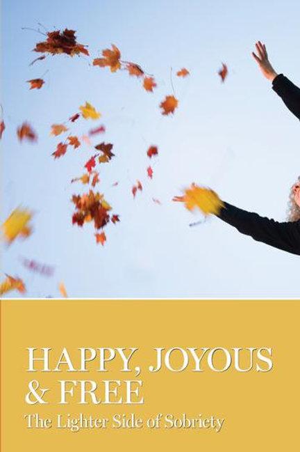 Happy, Joyous and Free