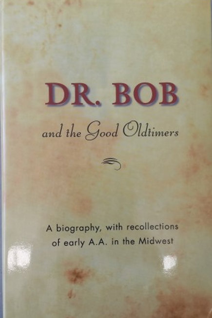 Dr Bob and the Good Oldtimers