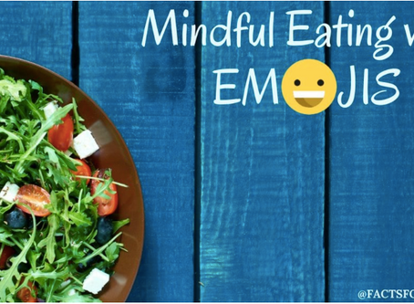 """Learn how to eat mindfully with """"Eat-Mojis"""""""