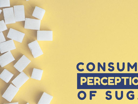 Consumers Perception of Sugar