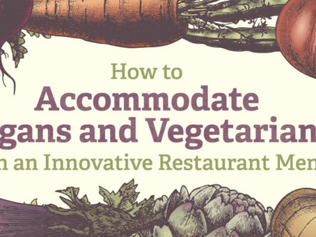 How to Accommodate Vegans and Vegetarians on the Menu