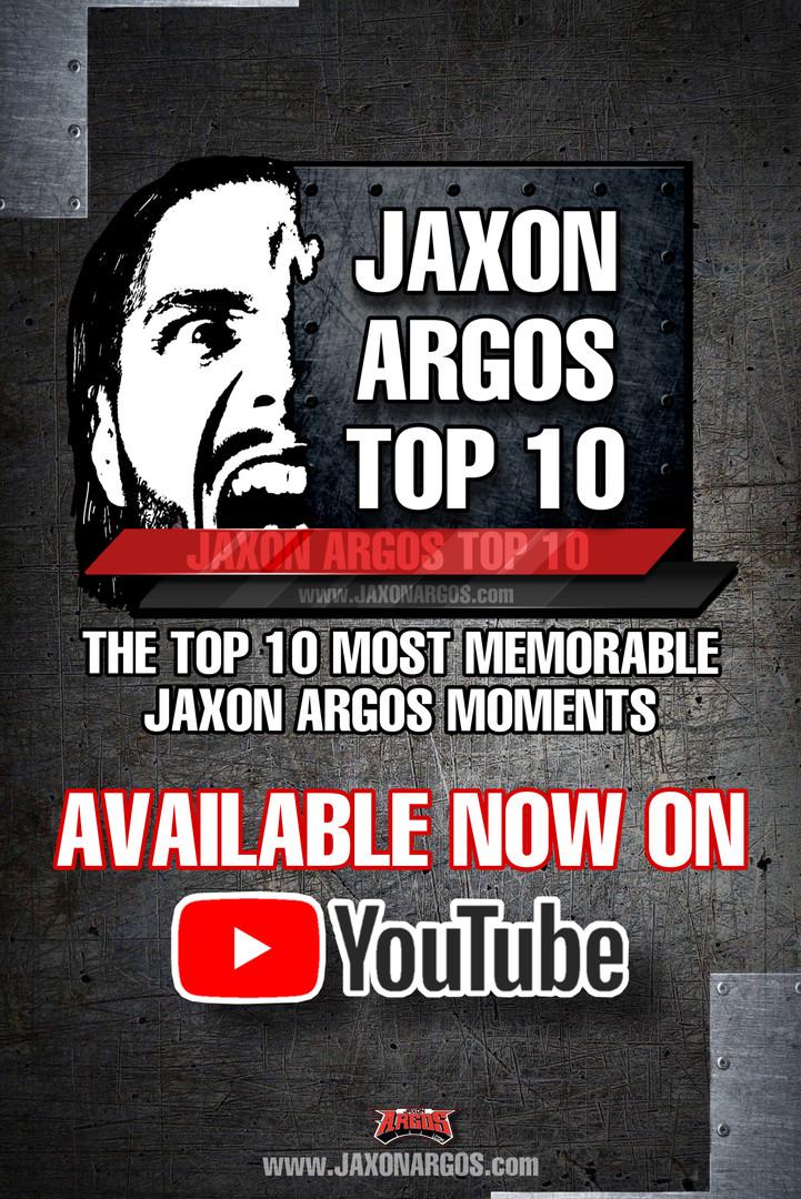 Top 10 Most Memorable JaXon Argos Moments
