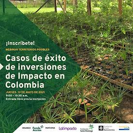 Webinar inversiones de impacto en Colombia - co hosted Fondo Acción en ambiente y niñez en Colombia