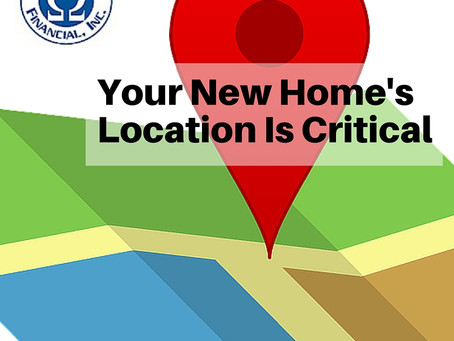 Your New Home's Location Is Critical